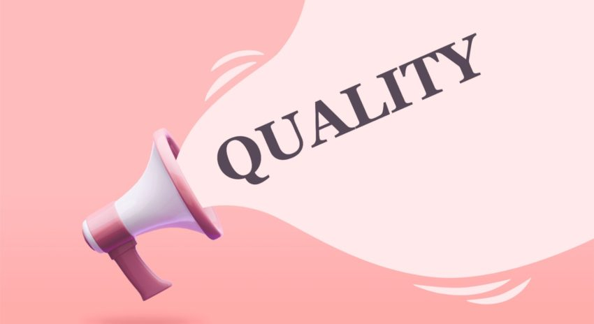 Quality is Your Best Marketing